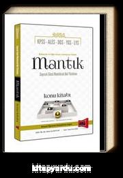2016 KPSS ALES DGS YGS LYS İçin Mantık Konu Kitabı