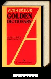 Altın Sözlük Golden Dictionary İngilizce-Türkçe/Türkçe İngilizce Dönüşümlü