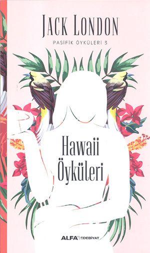 Hawaii Öyküleri / Pasifik Öyküleri 3