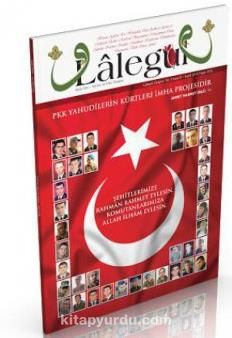 Lalegül Aylık İlim Kültür ve Fikir Dergisi Sayı:31 Eylül 2015