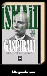İsmail Gaspıralı / Seçilmiş Eserleri 1/ Roman ve Hikayeleri