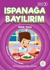 Ispanağa Bayılırım / Tuna'nın Öyküleri 3