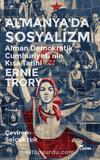 Almanya'da Sosyalizm & Alman Demokratik Cumhuriyetinin Kısa Tarihi