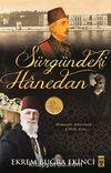 Sürgündeki Hanedan & Osmanlı Ailesinin Çileli Asrı