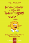 Transaksiyonel Analiz / Çocuklar, Gençler ve Yetişkinler İçin