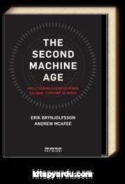 The Second Machine Age & Akıllı Teknolojiler Devrinde Çalışma, İlerleme ve Refah