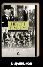 Heyet-i Temsiliye & Erzurum'dan Ankara'ya İktidar Yolu