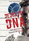 Dedektif DNA & Adli Bilimlerde Gizemli Bir Seyahat
