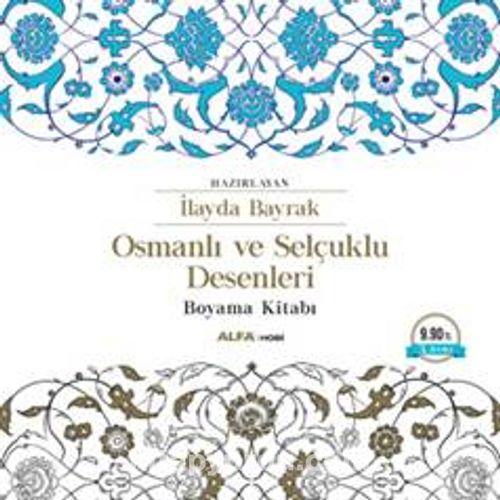 Osmanlı Ve Selçuklu Desenleri Boyama Kitabı Ilayda Bayrak
