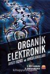 Organik Elektronik & Aygıt Fiziği ve Uygulamaları