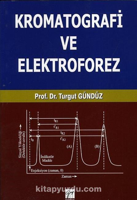 Kromatografi ve Elektroforez