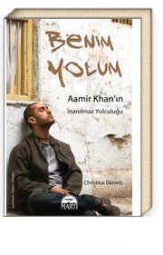 Benim Yolum & Aamir Khan'ın İnanılmaz Yolculuğu