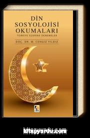 Din Sosyolojisi Okumaları & Türkiye Üzerine Denemeler