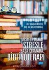 Mesleğe Dayalı Stresle Başa Çıkmada Bibliyoterapi