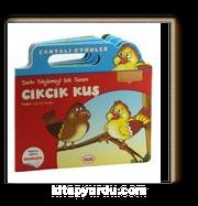 Şarkı Söylemeyi Çok Seven Cikcik Kuş / Çantalı Öyküler Dizisi