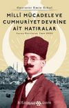 Milli Mücadele Ve Cumhuriyet Devrine Ait Hatıralar & Operatör Emin Erkul
