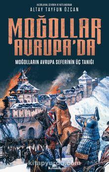Moğollar Avrupa'da & Moğolların Avrupa Seferinin Üç Tanığı (1241–1242)
