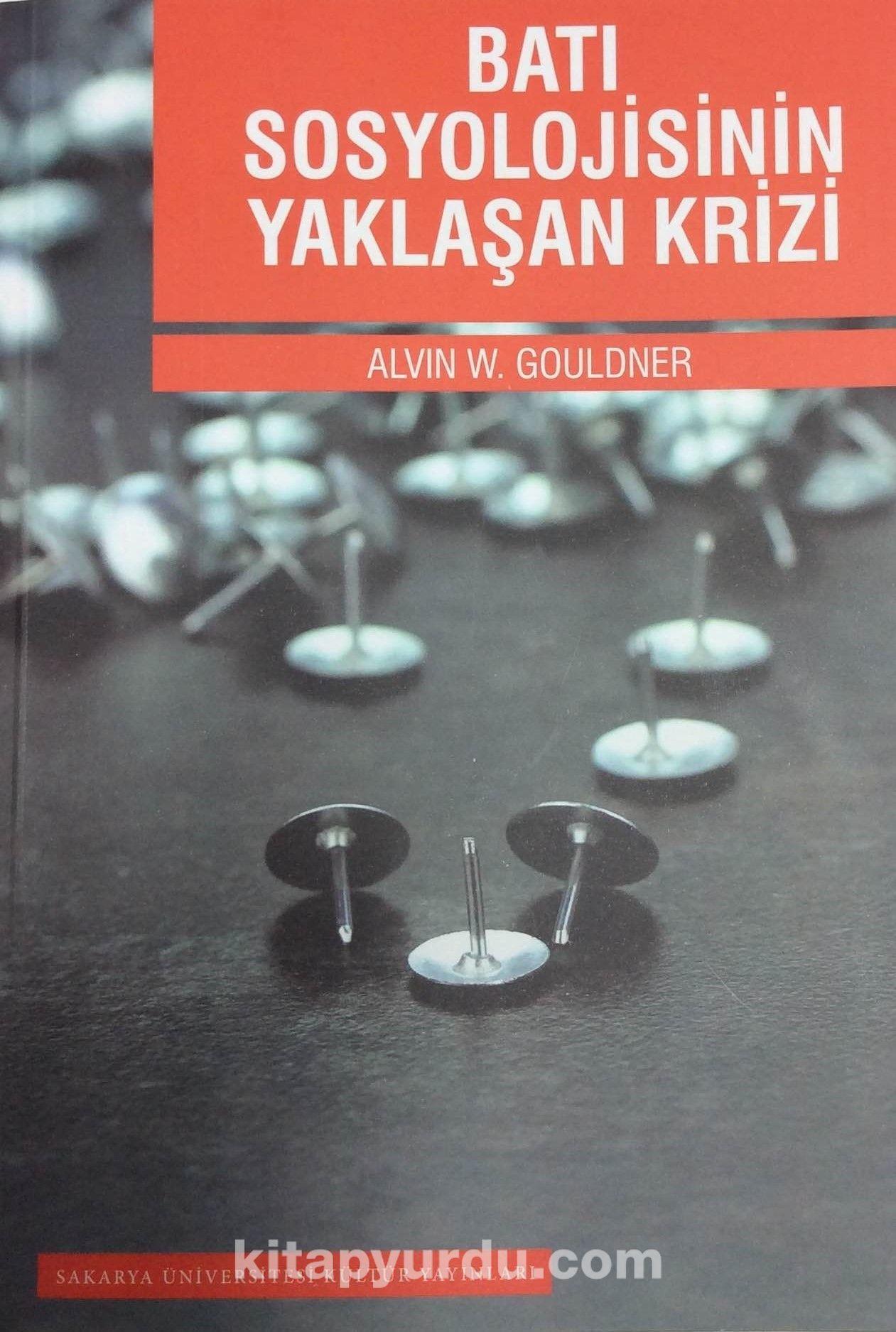 Batı Sosyolojisinin Yaklaşan Krizi - Alvin W. Gouldner pdf epub