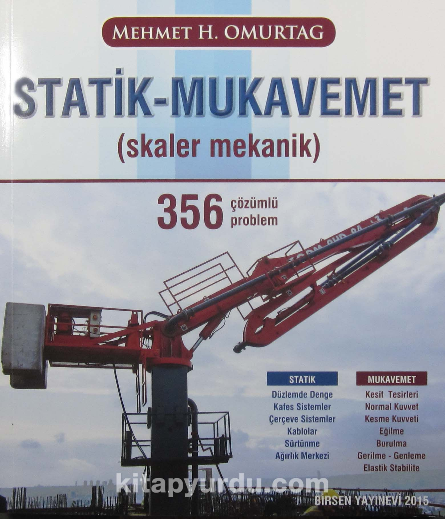 Statik - Mukavemet Skaler Mekanik 356 Çözümlü Problem - Prof. Dr. Mehmet H. Omurtag pdf epub