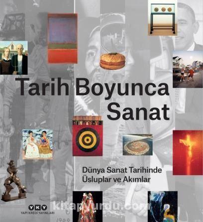 Tarih Boyunca Sanat / Dünya Sanat Tarihinde Üsluplar ve Akımlar -  pdf epub