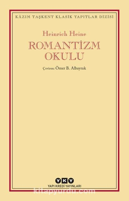 Romantizm Okulu - Heinrich Heine pdf epub