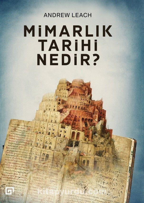 Mimarlık Tarihi Nedir? - Andrew Leach pdf epub