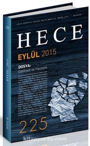 Sayı:225 Eylül 2015 Hece Aylık Edebiyat Dergisi