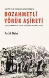 Bozahmetli Yörük Aşireti & Antalya-Manavgat-Akseki-Seydişehir-Beyşehir-Serik