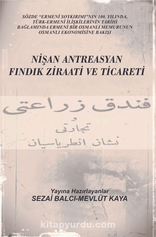 Nişan Antreasyan Fındık Ziraati Ve Ticareti -  pdf epub