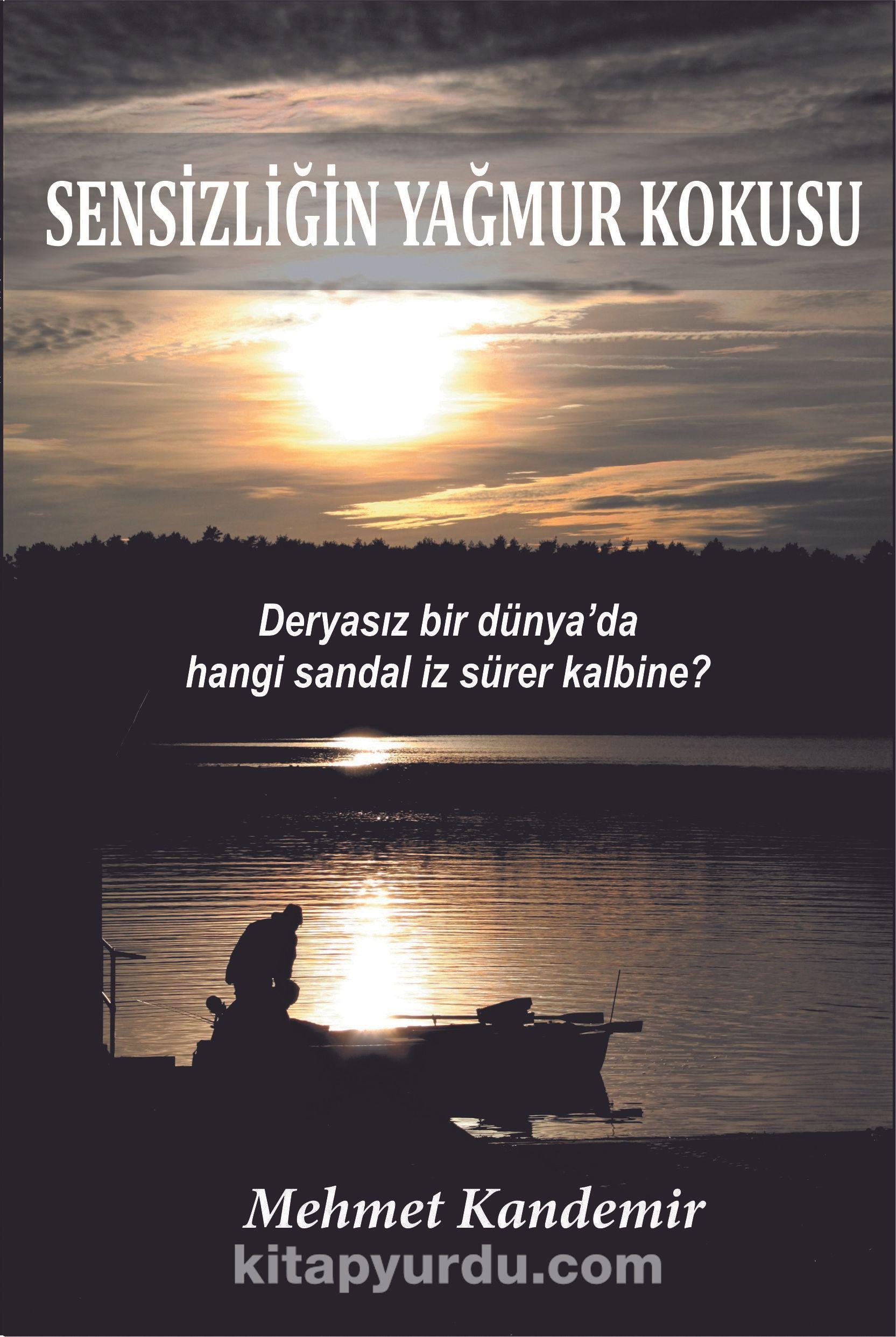 Sensizliğin Yağmur Kokusu - Mehmet Kandemir pdf epub