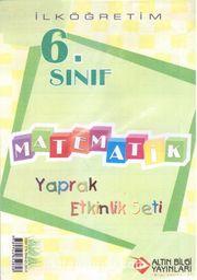 6. Sınıf Matematik Yaprak Etkinlik Seti