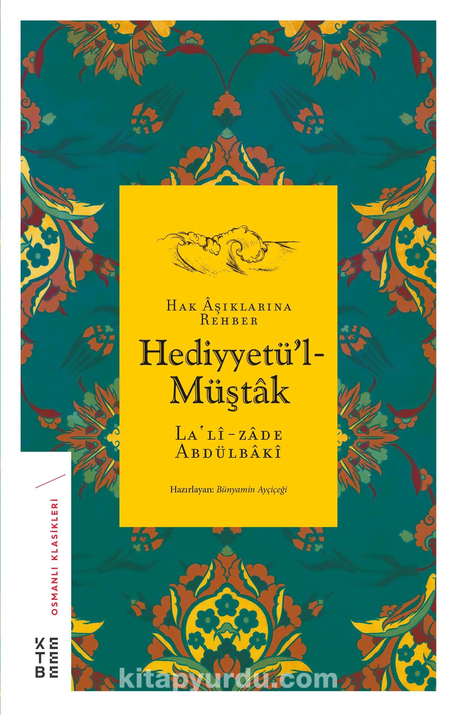 Hediyyetü'l-MüştakHak Aşıklarına Rehber - Lalizade Abdülbaki Efendi pdf epub