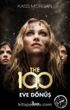 The 100 / Eve Dönüş 3. Kitap
