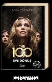 The 100 / Eve Dönüş 3. Kitap