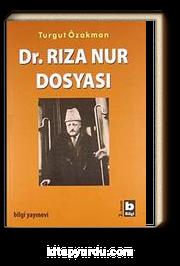 Dr. Rıza Nur Dosyası