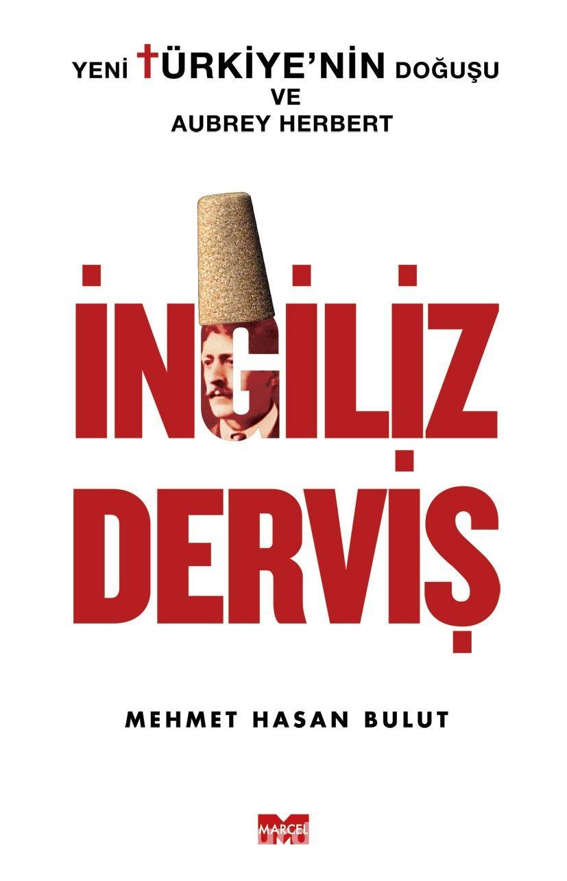 İngiliz Derviş - Mehmet Hasan Bulut pdf epub