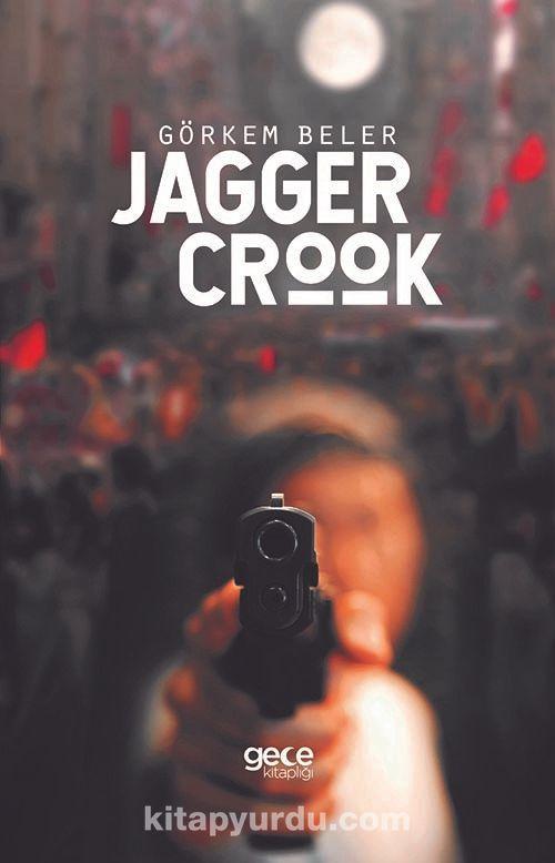 Jagger Crook - GörkemBeler pdf epub