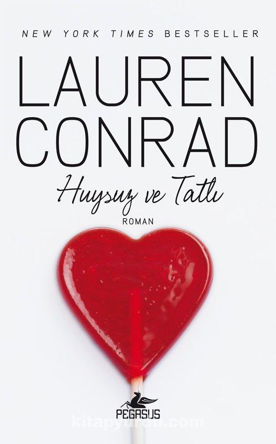 Huysuz ve Tatlı - Lauren Conrad pdf epub