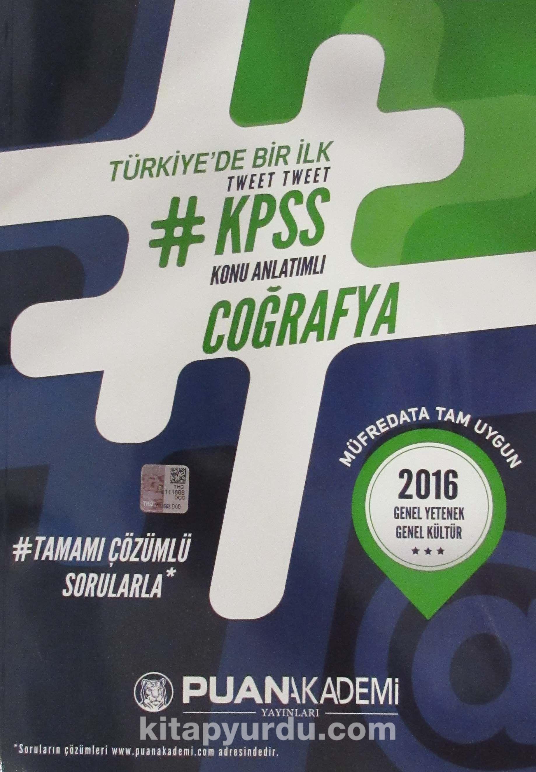 2016 KPSS Coğrafya Tweet Tweet Konu Anlatımlı Tamamı Çözülmüş Sorularla - Kollektif pdf epub
