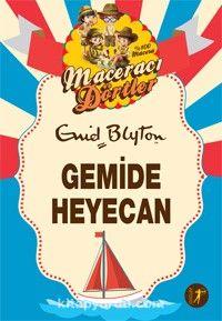 Maceracı Dörtler / Gemide Heyecan - Enid Blyton pdf epub