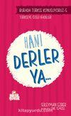 Hani Derler Ya... / Burada Türkçe Konuşuyoruz 5