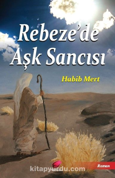Rebeze'de Aşk Sancısı - Habib Mert pdf epub