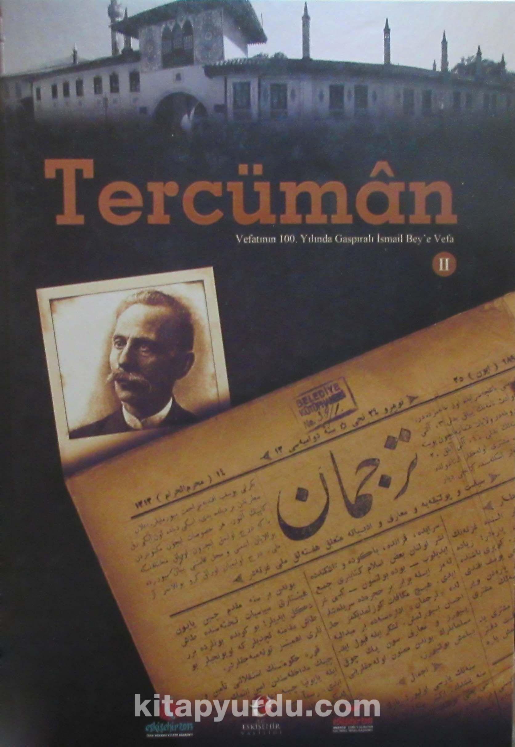 Tercüman: Vefatının 100. Yılında Gaspıralı İsmail Bey'e Vefa (4 Cilt Takım) -  pdf epub