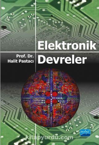 Elektronik Devreler - Prof. Dr. Halit Pastacı pdf epub