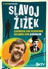 Slavoj Zizek / Çağımızın Son Filozofunu Anlamak İçin Çizgibilim
