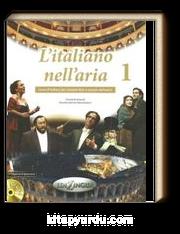 L'italiano nell'aria 1 (+Dispensa di pronuncia + 2 CD audio)