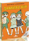 Şamatalı Köy Serisi Özel Set (Meb 100 Temel Eser 3 Kitap)(Astrid Lindgren)