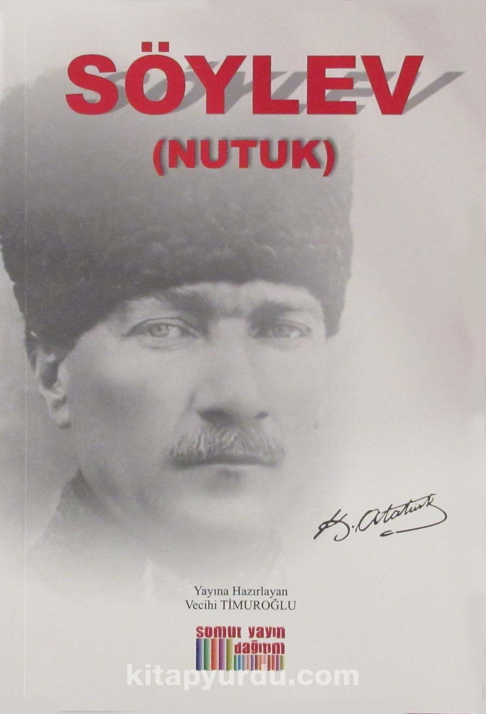 Söylev (Nutuk) - Mustafa Kemal Atatürk pdf epub