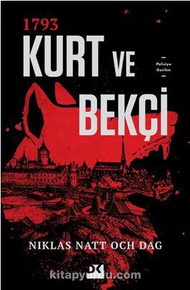 1793 Kurt ve Bekçi - Niklas Natt Och Dag pdf epub