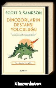 Dinozorların Destansı Yolculuğu & Yaşam Ağındaki Fosil İplikler